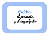 Practice: Present & Imperfect