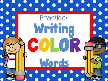 Practice Printing Color Words
