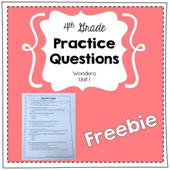 Practice Questions for 4th Grade (Wonders, Unit 1) -  Freebie