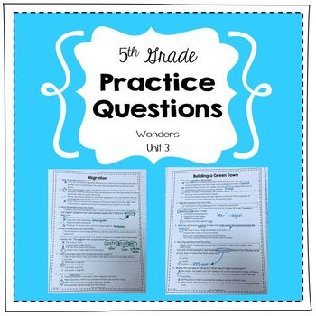 Practice Questions for 5th Grade (Wonders, Unit 3)