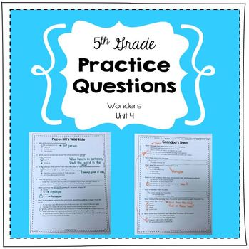 Practice Questions for 5th Grade (Wonders, Unit 4)