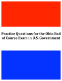 Practice Questions for Ohio End of Course Exam in U.S. Government