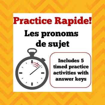 Practice Rapide - Timed Practice Sheets for French Subject Pronouns