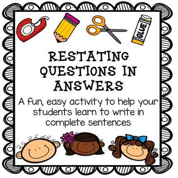 Practice Restating Questions by Deanne May | Teachers Pay Teachers