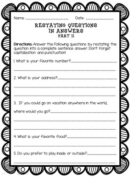 Restating Questions: Part 2 (Answering in Complete Sentences)