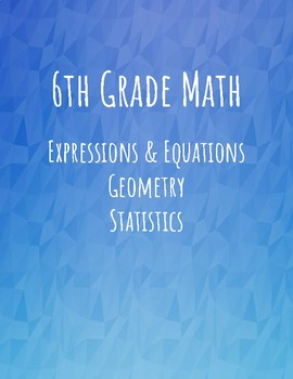Practice/Review of 6th Grade Exp&Eqns, Geometry, and Stats