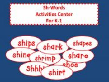 Sh-Words Activities Center