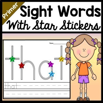 Kindergarten Sight Word Practice with Stickers {52 Sight Words!}