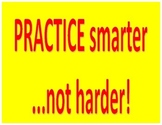 Practice Smarter not Harder Poster
