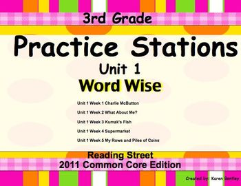 Reading Street 3rd Grade Unit 1 Word Wise Practice Station Worksheets C.C.