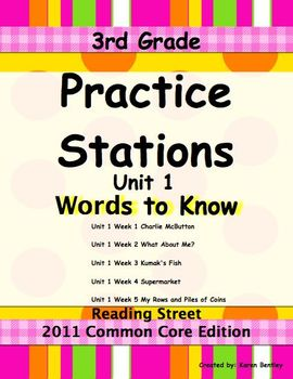 Practice Stations: Unit 1, Words to Know, 3rd Grade, Reading Street 2011 CC Ed.