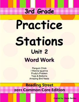 Practice Stations: Unit 2, Word Work, 3rd Grade, Reading Street 2011 C. Core Ed.