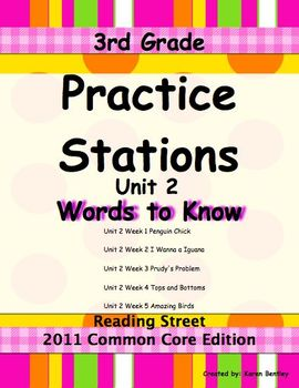 Practice Stations: Unit 2, Words to Know, 3rd Grade, Reading Street 2011 CC. Ed.
