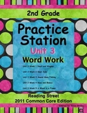 Practice Stations: Unit 3, Word Work, 2nd Grade, Reading Street 2011 C.C. Ed.