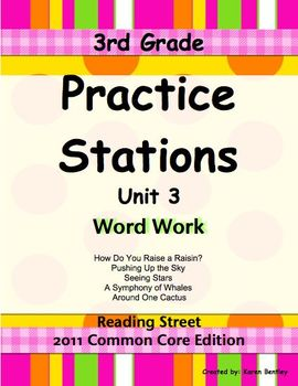 Practice Stations: Unit 3, Word Work, 3rd Grade, Reading Street 2011 C. Core Ed.