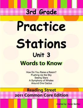 Practice Stations: Unit 3, Words to Know, 3rd Grade, Reading Street 2011 CC. Ed.