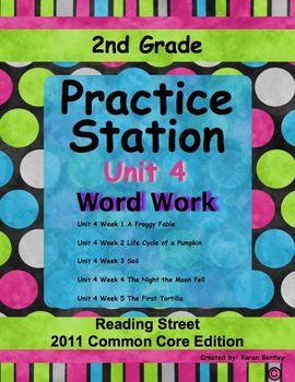 Practice Stations: Unit 4, Word Work, 2nd Grade, Reading Street 2011 C.C. Ed.