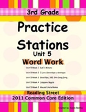 Practice Stations: Unit 5, Word Work, 3rd Grade, Reading Street 2011 C.C. Ed.