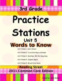 Practice Stations: Unit 5, Words to Know, 3rd Grade, Reading Street 2011 C.C.Ed.