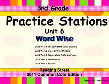 Practice Stations: Unit 6, Word Wise, 3rd Grade, Reading Street 2011 C.C. Ed.