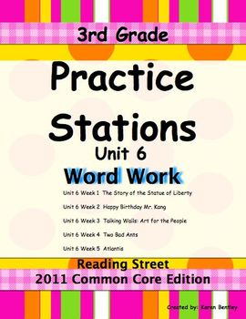 Practice Stations: Unit 6, Word Work, 3rd Grade, Reading Street 2011 C.C. Ed.