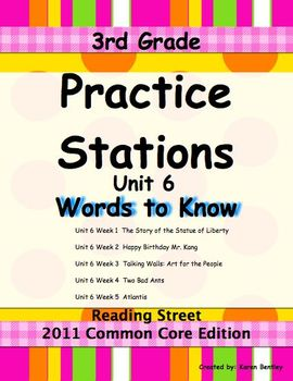 Practice Stations: Unit 6, Words to Know, 3rd Grade, Reading Street 2011 C.C Ed.