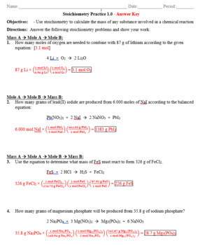 Practice - Stoichiometry: Mass to Mass Worksheet 1.0 - Answer Key