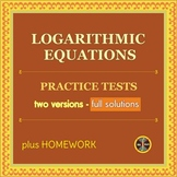 Logarithmic Equations - 2 Multiple-Choice & HW (28 problems, typed solutions)