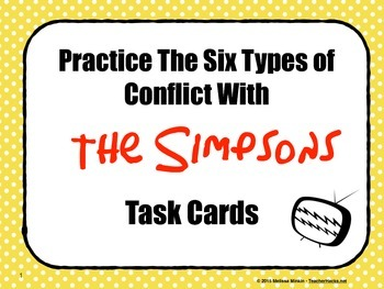 "Conflict - Learn The 6 Types of Conflict With TV's ""The Simpsons"" Task Cards"
