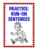 Practice: The Run-On Sentence