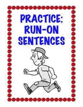 Practice: The Run-On Sentence