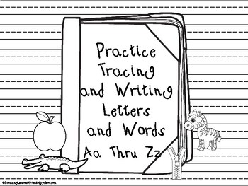 Practice Tracing and Writing Letters and Words