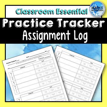 Practice Tracker - Homework Assignment Tracking Log