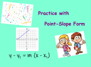 Practice With Point-Slope Form (w/ Answer Key)