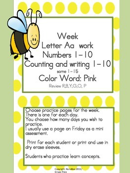 Practice Work:  Letter Aa, Numbers 1-15, color word pink
