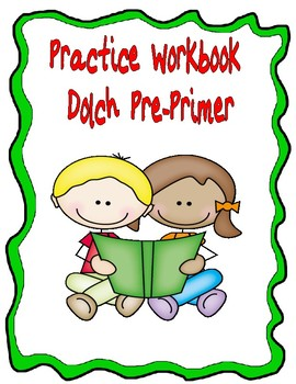 Practice Workbook for Dolch Pre-Primer Words