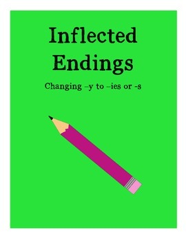 Practice Worksheet - Inflected Endings -ies -s