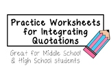 Practice Worksheets for Integrating Quotations