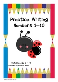 Practice Writing Numbers 1-10