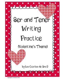 Practice Writing with tener and ser