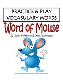 Practice and Play Vocabulary for Word of Mouse by Jean Martin