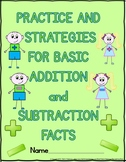 Addition and Subtraction Basic Facts - Practice and Strategies Worksheets