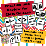 Practice for Quizzes - Classroom Assessment Strategy