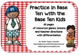 Practice in Base Ten With the Base Ten Kids Numbers and Op