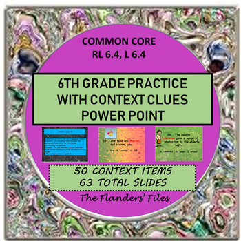 Practice of Context Clues 6th Grade Level Word Study Common Core Power Point