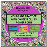 6TH PRACTICE CONTEXT CLUES POWER POINT