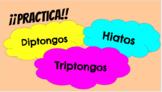 Practice of Diptongos, Hiatos y Triptongos