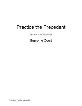 Practice the Precedent