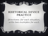 Practice using Rhetorical Devices for Persuasion