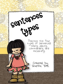 Practice with 4 Types of Sentences